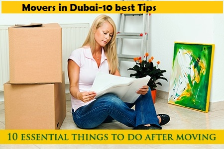 Movers in Dubai Tips after Move
